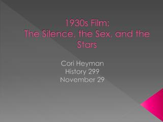 1930s Film:  The Silence, the Sex, and the Stars