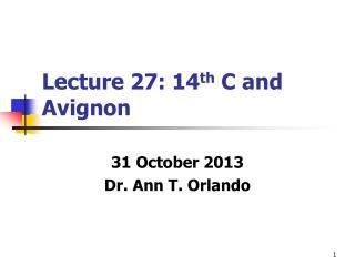 Lecture 27: 14 th C and Avignon
