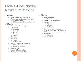 Pick-A-Dot Review: Nigeria & Mexico