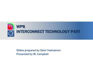 WP6  interconnect technology part