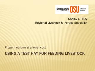 Using a test  Hay  for Feeding Livestock