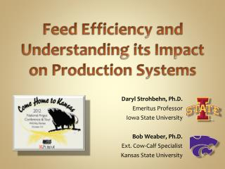Feed Efficiency and Understanding its Impact on Production Systems