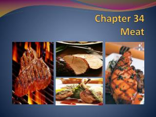 Chapter 34 Meat