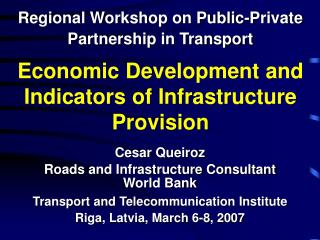 Economic Development and Indicators of Infrastructure Provision
