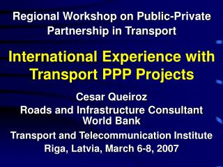 International Experience with Transport PPP Projects