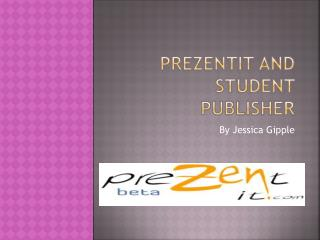 PreZentit and Student Publisher