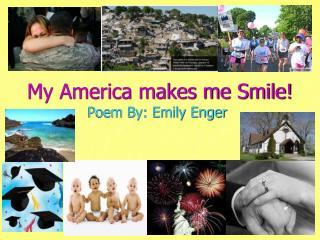 My America makes me Smile!