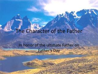 The Character of the Father