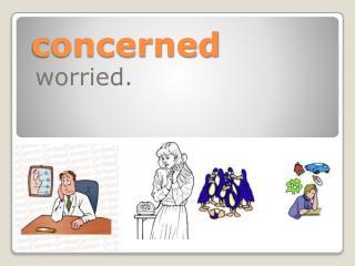 concerned