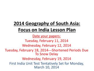 2014 Geography of South Asia:  Focus on India Lesson Plan
