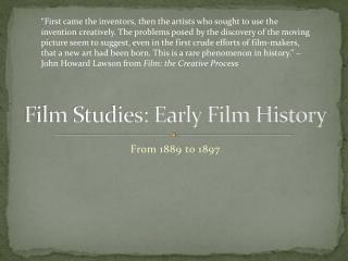 Film Studies: Early Film History
