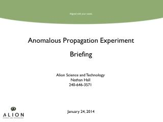 Anomalous Propagation Experiment Briefing