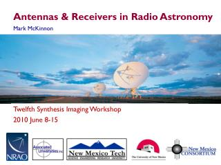 Antennas & Receivers in Radio Astronomy