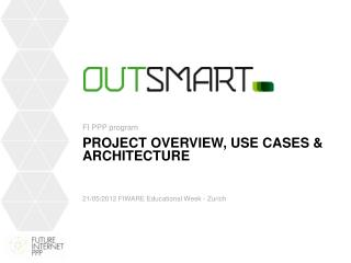 Project overview, Use CASES & Architecture