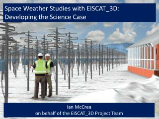 Space Weather Studies with EISCAT_3D: Developing the Science Case