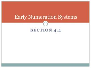 Early Numeration Systems