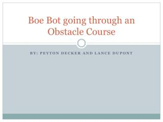 Boe Bot  going through an Obstacle Course