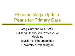 Rheumatology Update: Pearls for Primary Care