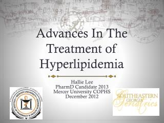 Advances In The Treatment of Hyperlipidemia