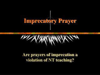 Imprecatory Prayer
