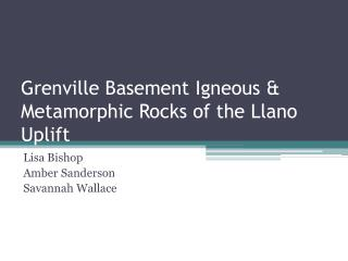 Grenville Basement Igneous & Metamorphic Rocks of the Llano Uplift