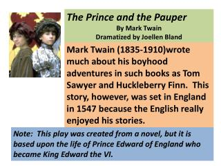 The Prince and the Pauper By Mark Twain Dramatized by  Joellen  Bland