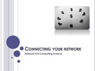 Connecting your network