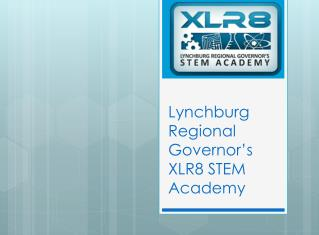 Lynchburg Regional Governor's XLR8 STEM Academy