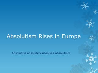 Absolutism Rises in Europe