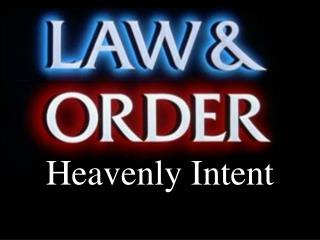 Heavenly Intent