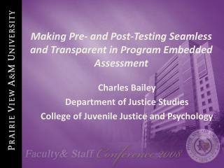 Making Pre- and Post-Testing Seamless and Transparent in Program Embedded Assessment