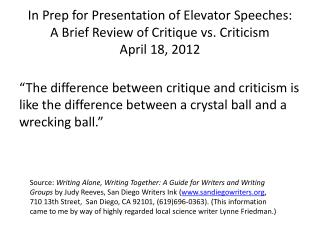 Critique vs. Criticism (from Judy Reeves with Edits from Me)