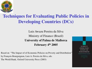 Techniques for Evaluating Public Policies in Developing Countries DCs