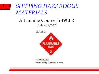SHIPPING HAZARDOUS MATERIALS