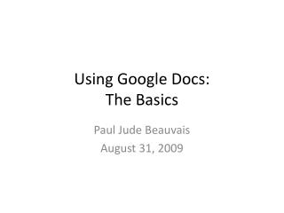 Using Google Docs: The Basics