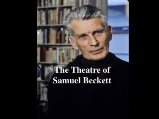 The Theatre of Samuel Beckett