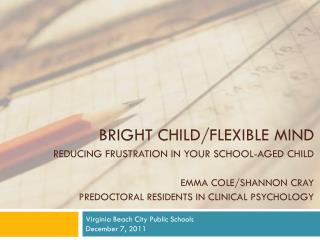 Virginia Beach City Public Schools December 7, 2011