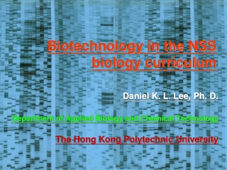 Biotechnology in the NSS biology curriculum
