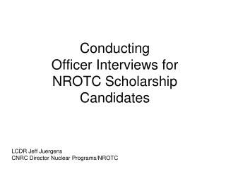 Conducting Officer Interviews for  NROTC Scholarship  Candidates