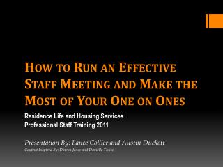 How to Run an Effective Staff Meeting and Make the Most of Your One on Ones
