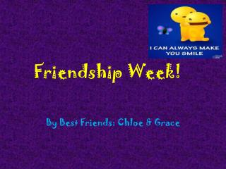 Friendship Week!