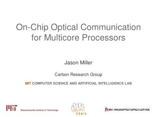 On-Chip Optical Communication for Multicore Processors