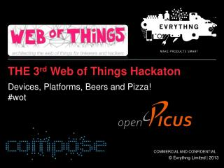 THE 3 rd  Web of Things  Hackaton