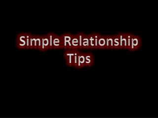 Simple Relationship Tips