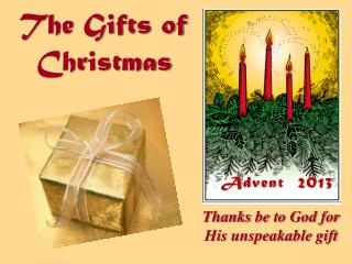 The Gifts of  Christmas