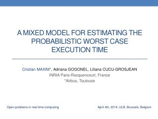 A mixed model FOR ESTIMATING THE PROBABILISTIC WORST CASE EXECUTION TIME