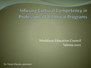 Infusing Cultural Competency in Professional/Technical Programs