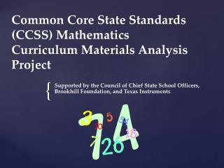 Common Core State Standards (CCSS) Mathematics Curriculum Materials Analysis Project