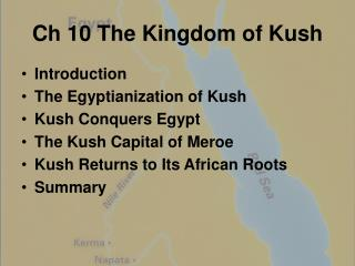 Ch 10 The Kingdom of Kush