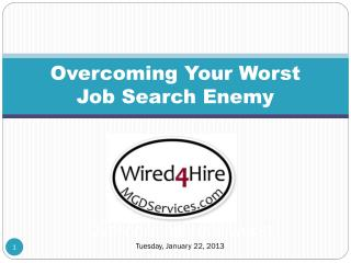 O vercoming Your Worst  Job Search Enemy